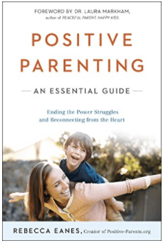 Positive Parenting: An Essential Guide Book